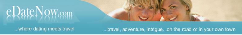 eDateNow & eDateTravel - where dating meets travel